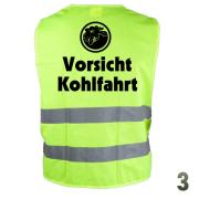 """Warnweste """"Vorsicht Kohlfahrt 3"""""""