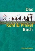 Das Kohl und Pinkel Buch